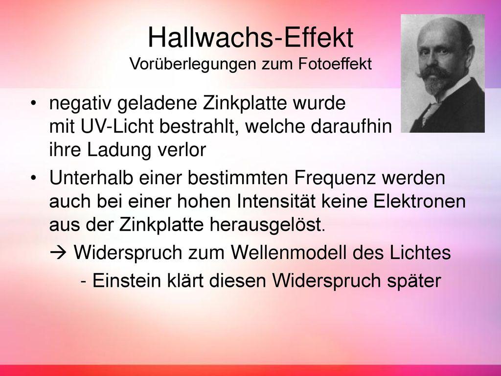 Hallwachs-Effekt Vorüberlegungen zum Fotoeffekt
