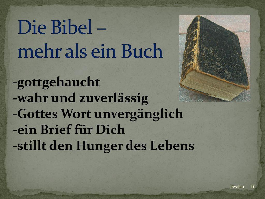 Die Bibel – mehr als ein Buch