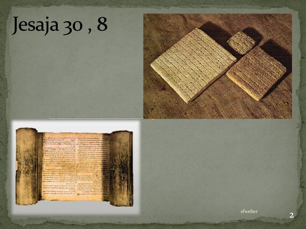 Jesaja 30 , 8 sfweber