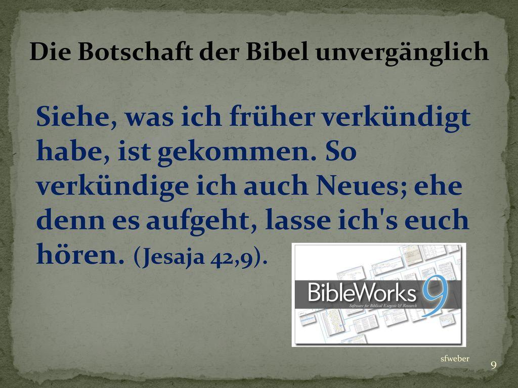Die Botschaft der Bibel unvergänglich