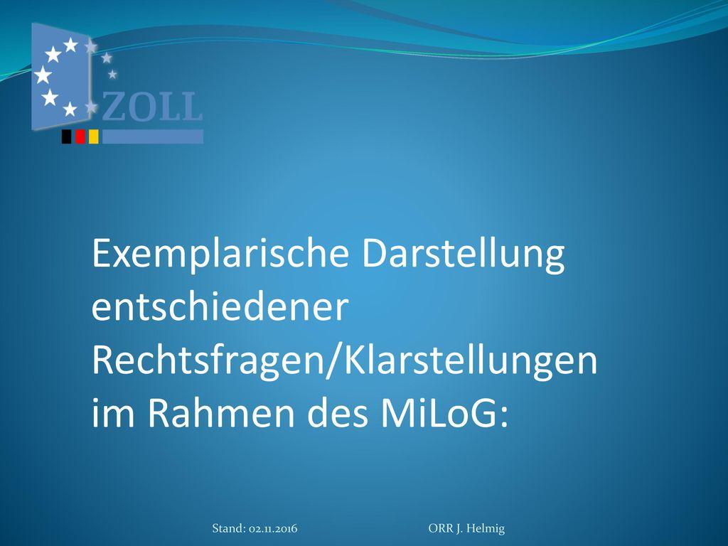 Exemplarische Darstellung entschiedener Rechtsfragen/Klarstellungen im Rahmen des MiLoG: