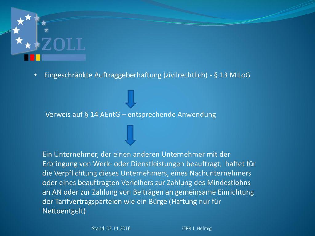 Eingeschränkte Auftraggeberhaftung (zivilrechtlich) - § 13 MiLoG