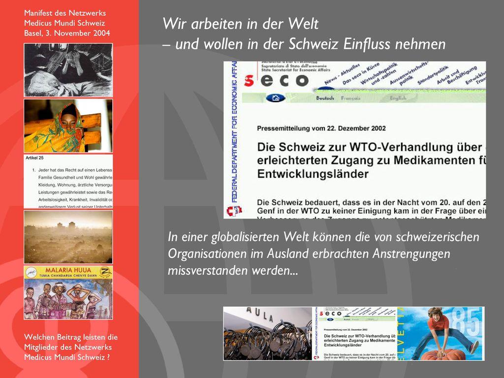 Wir arbeiten in der Welt – und wollen in der Schweiz Einfluss nehmen