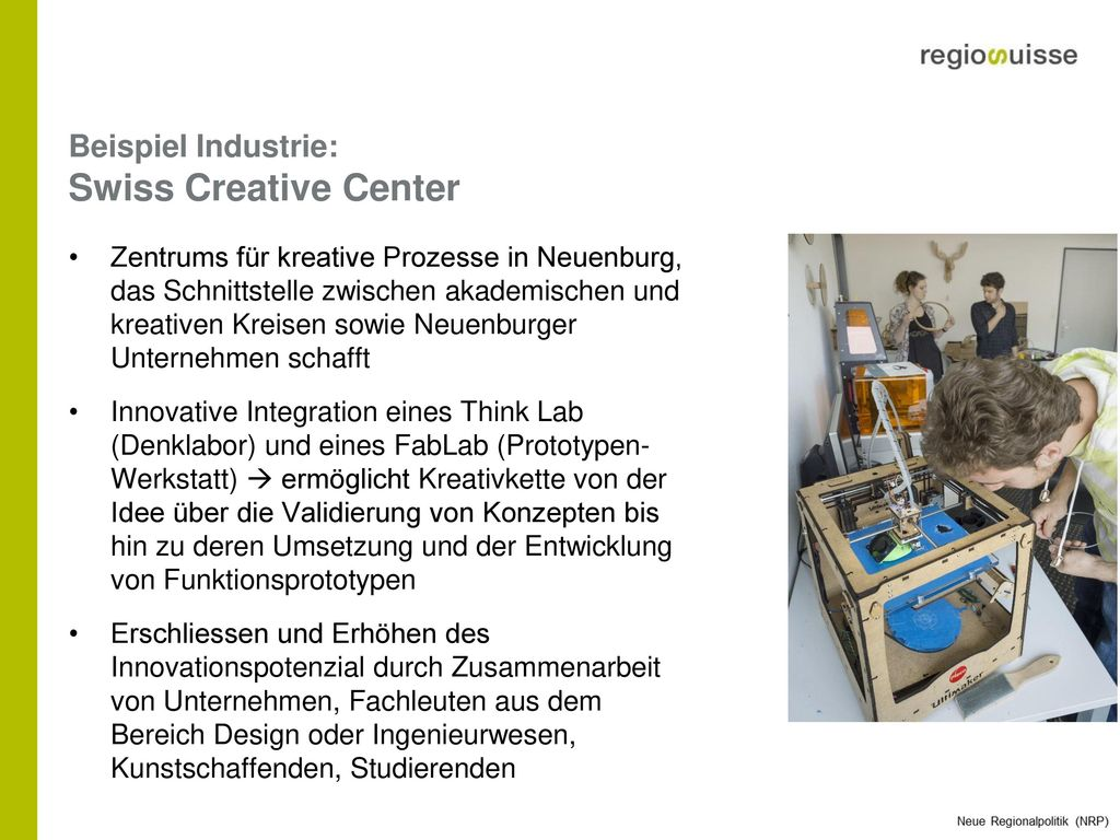 Beispiel Industrie: Swiss Creative Center