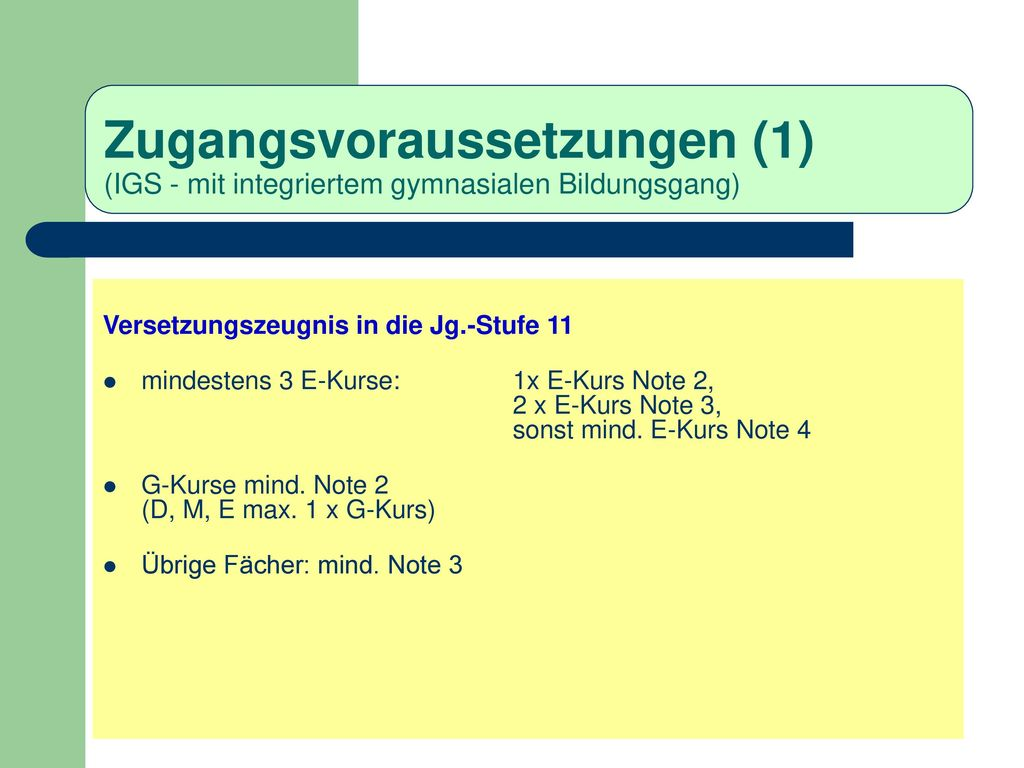 Zugangsvoraussetzungen (1) (IGS - mit integriertem gymnasialen Bildungsgang)