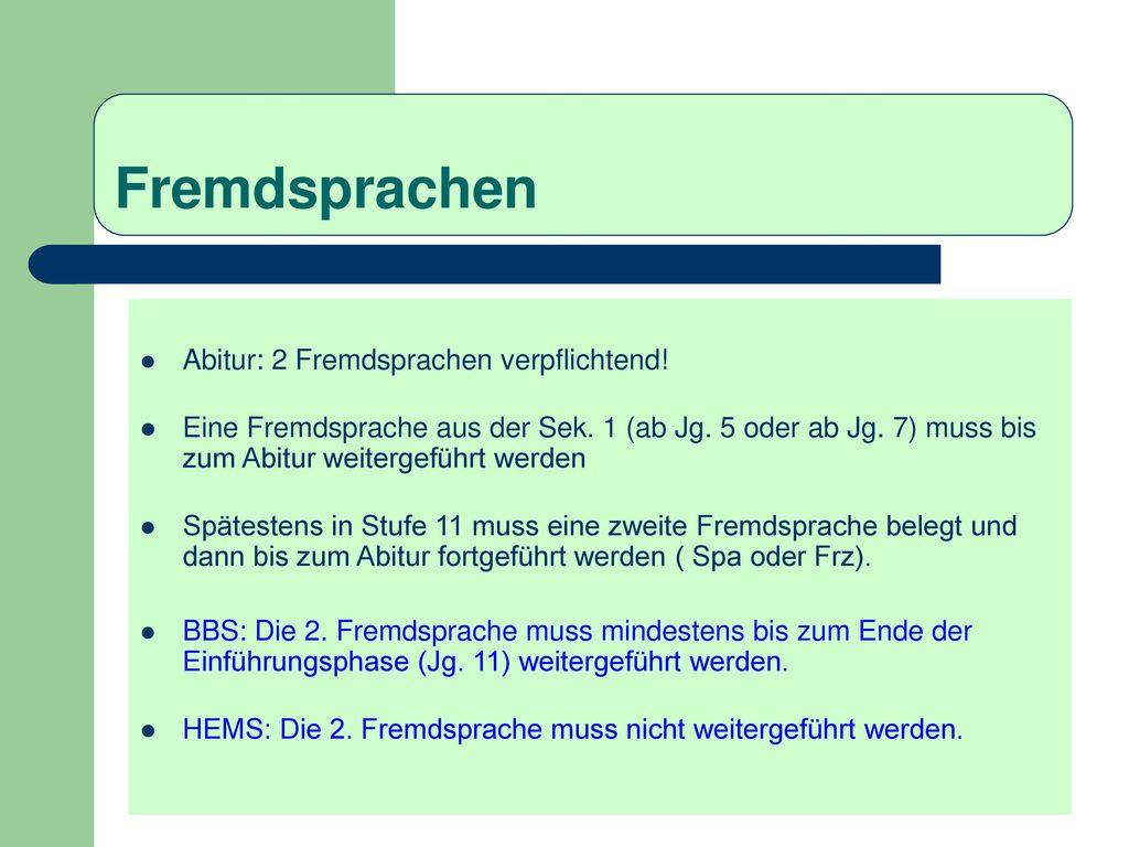 Fremdsprachen Abitur: 2 Fremdsprachen verpflichtend!