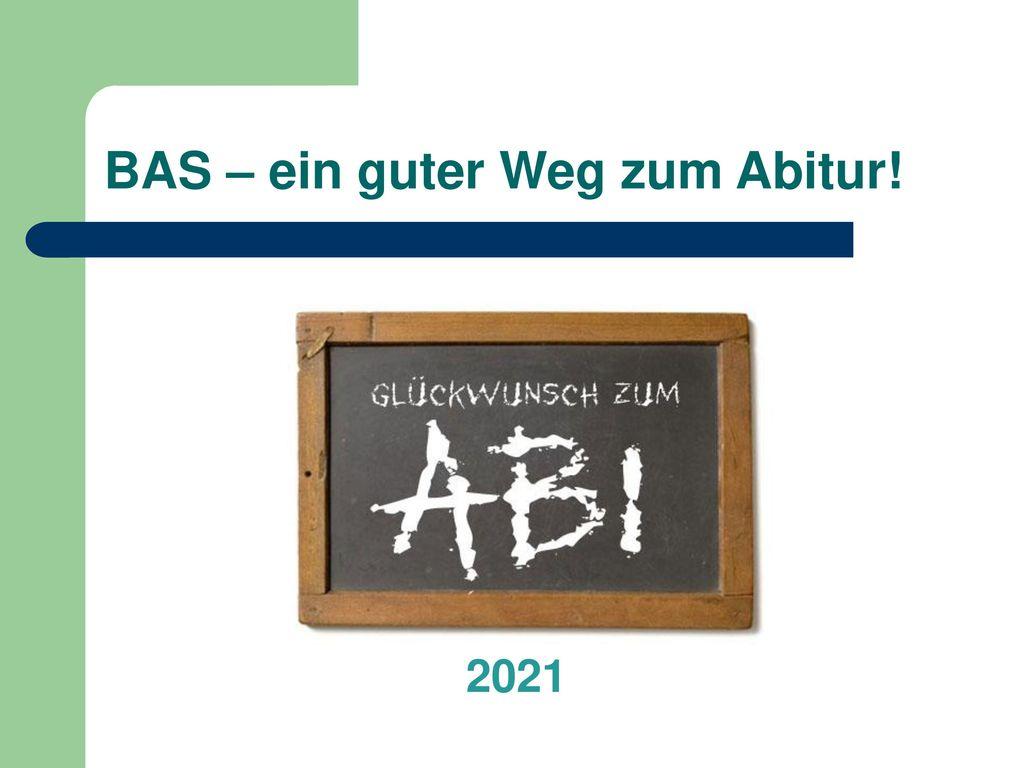 BAS – ein guter Weg zum Abitur!