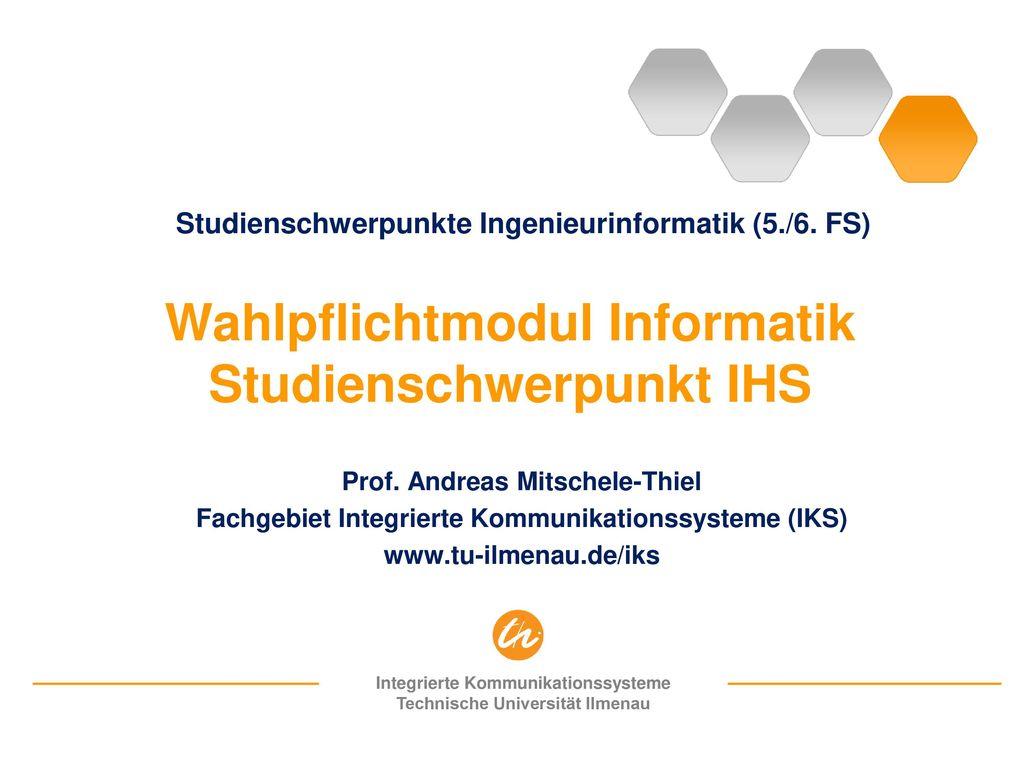 Wahlpflichtmodul Informatik Studienschwerpunkt IHS