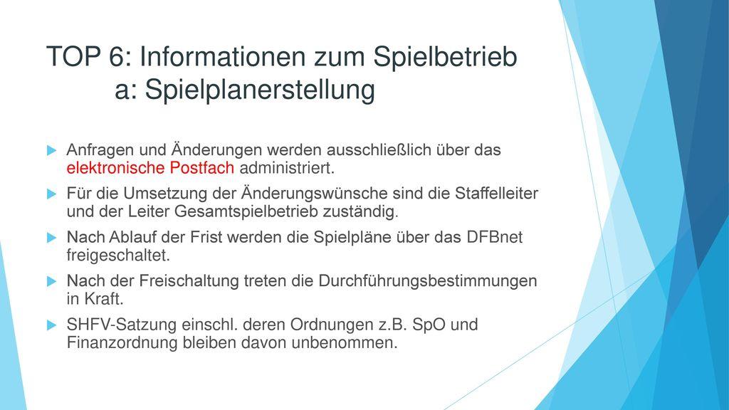 TOP 6: Informationen zum Spielbetrieb a: Spielplanerstellung