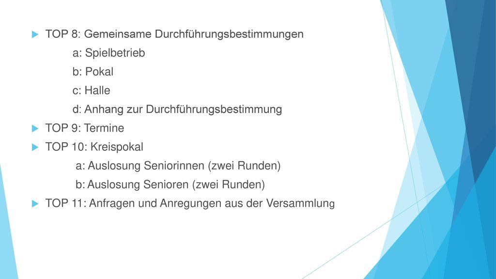 TOP 8: Gemeinsame Durchführungsbestimmungen
