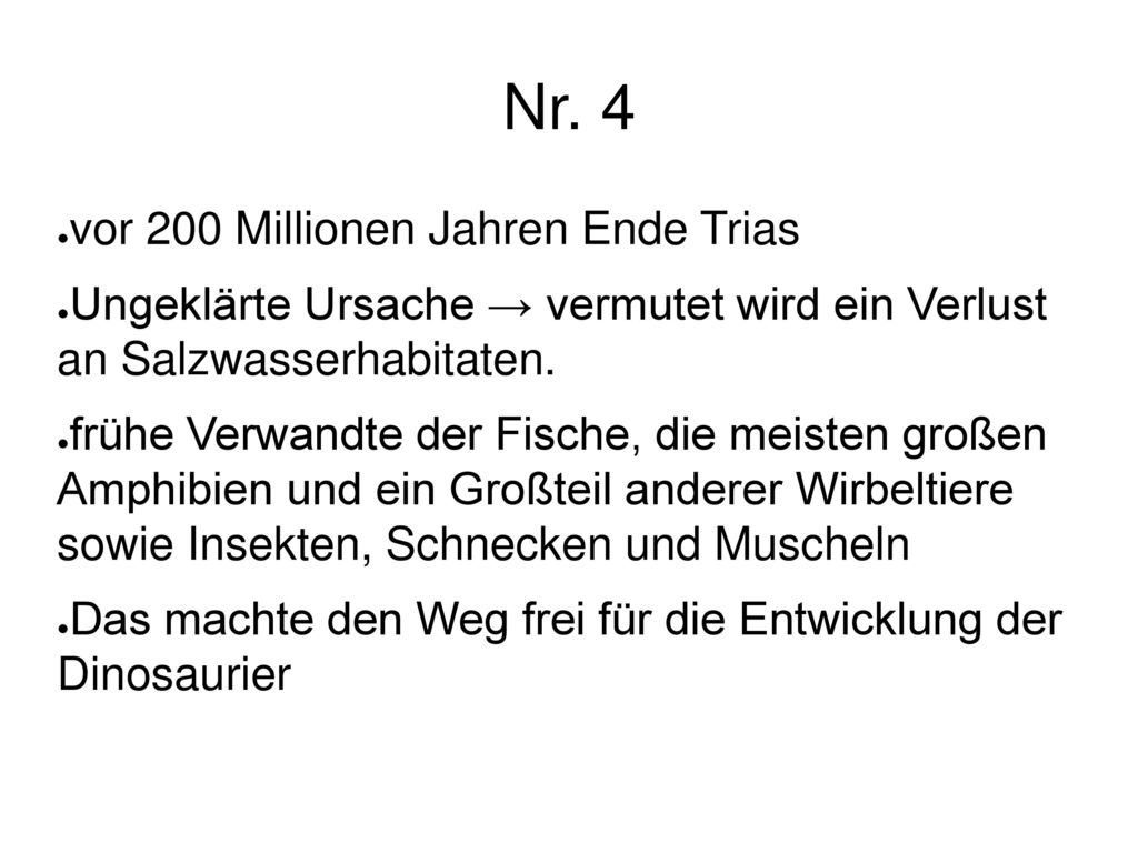 Nr. 4 vor 200 Millionen Jahren Ende Trias