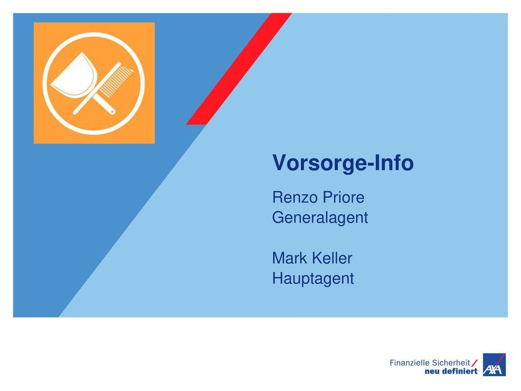 Vorsorge-Info Renzo Priore Generalagent Mark Keller Hauptagent