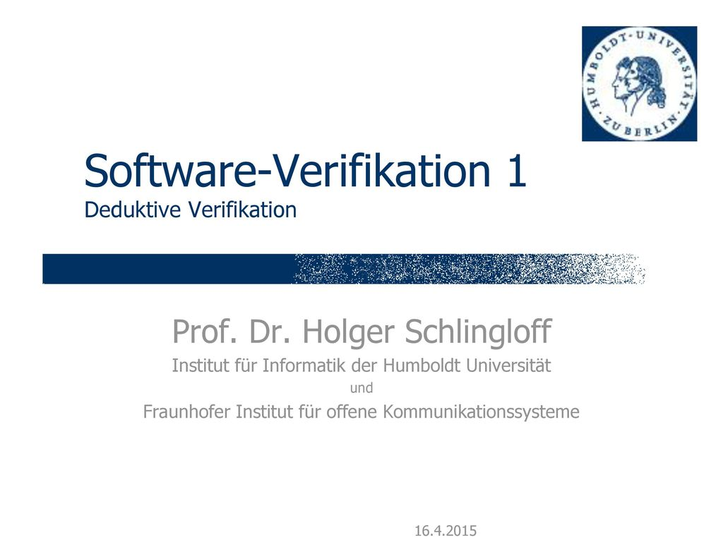 Software-Verifikation 1 Deduktive Verifikation