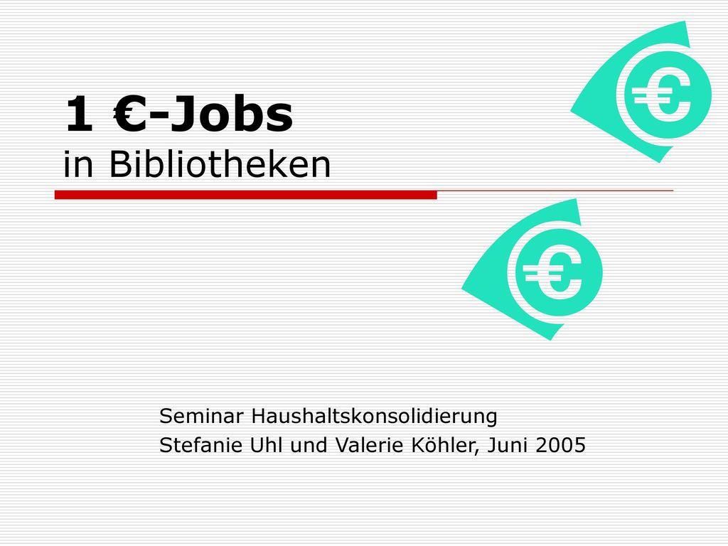 1 €-Jobs in Bibliotheken