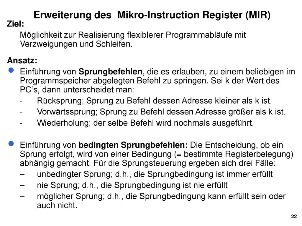 Erweiterung des Mikro-Instruction Register (MIR)
