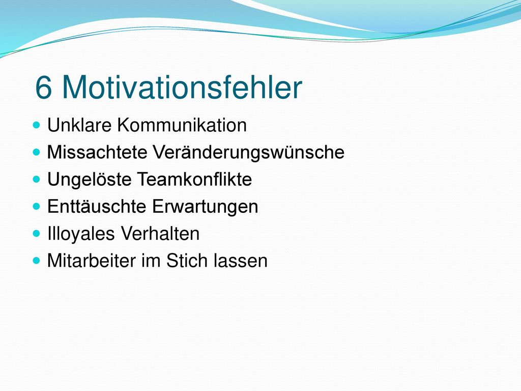 6 Motivationsfehler Unklare Kommunikation