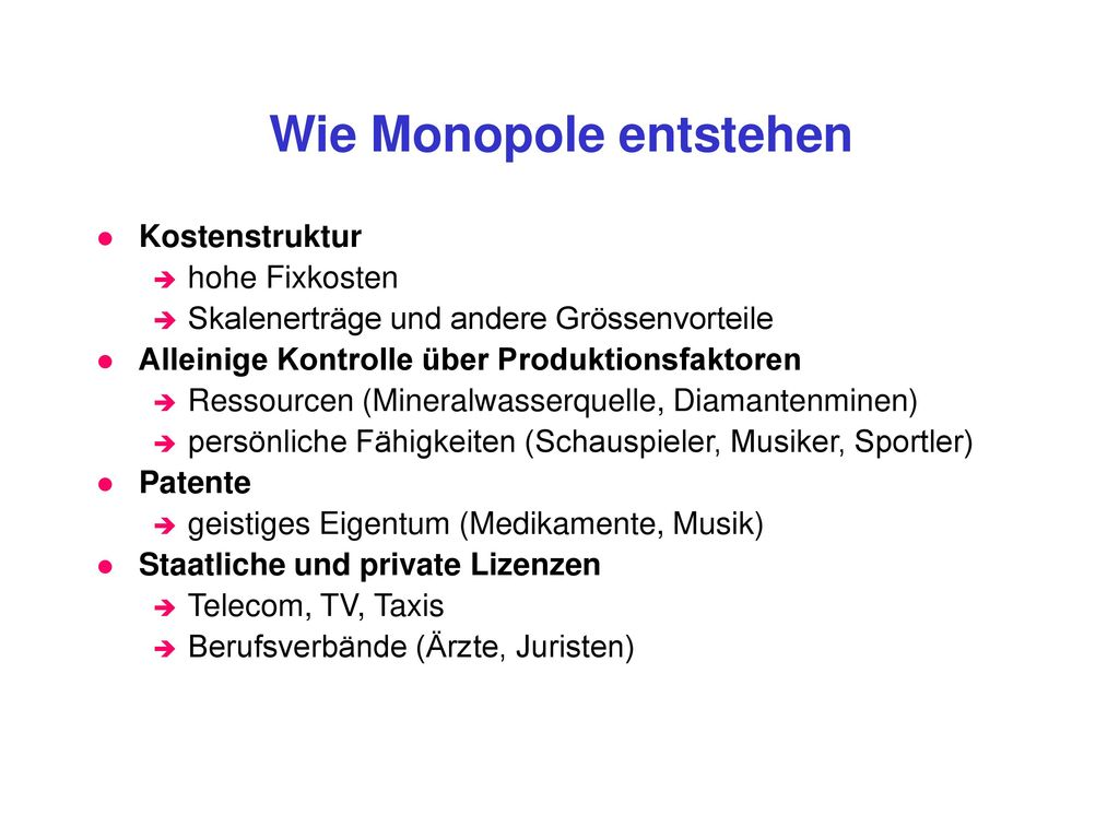 Wie Monopole entstehen
