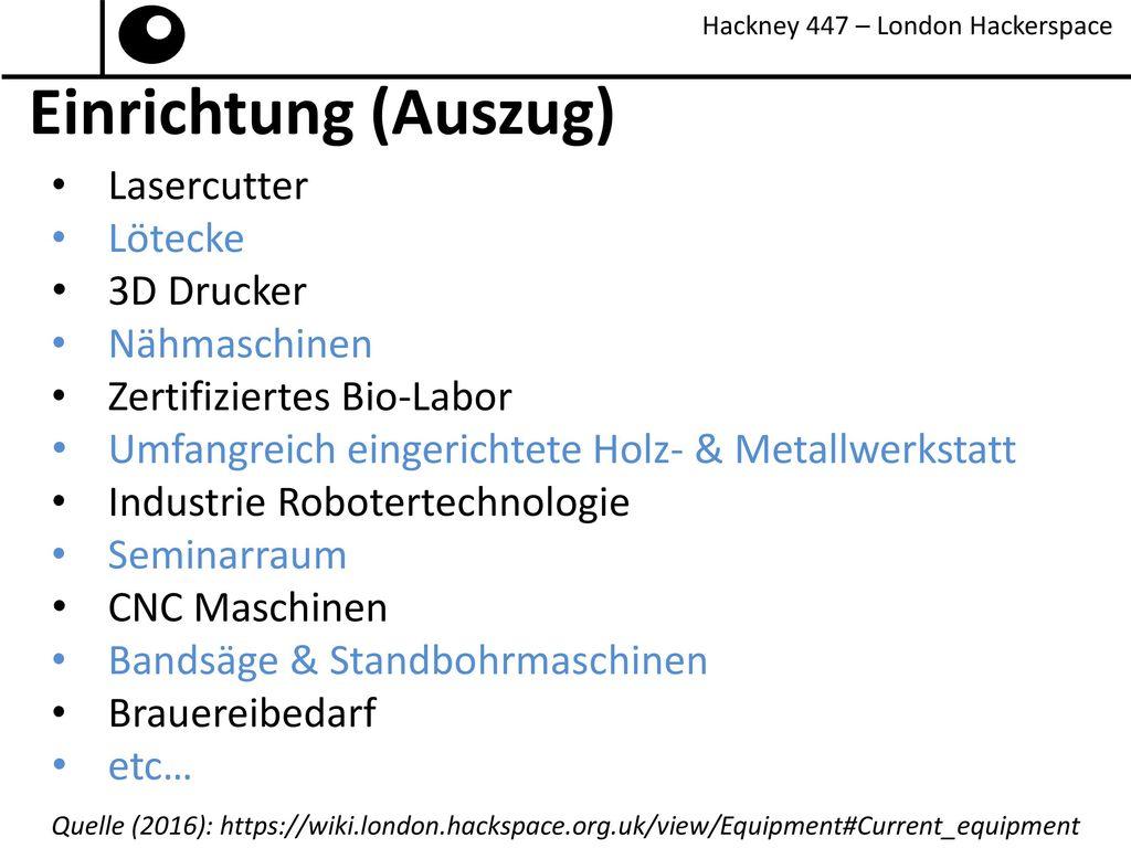 Einrichtung (Auszug) Lasercutter Lötecke 3D Drucker Nähmaschinen