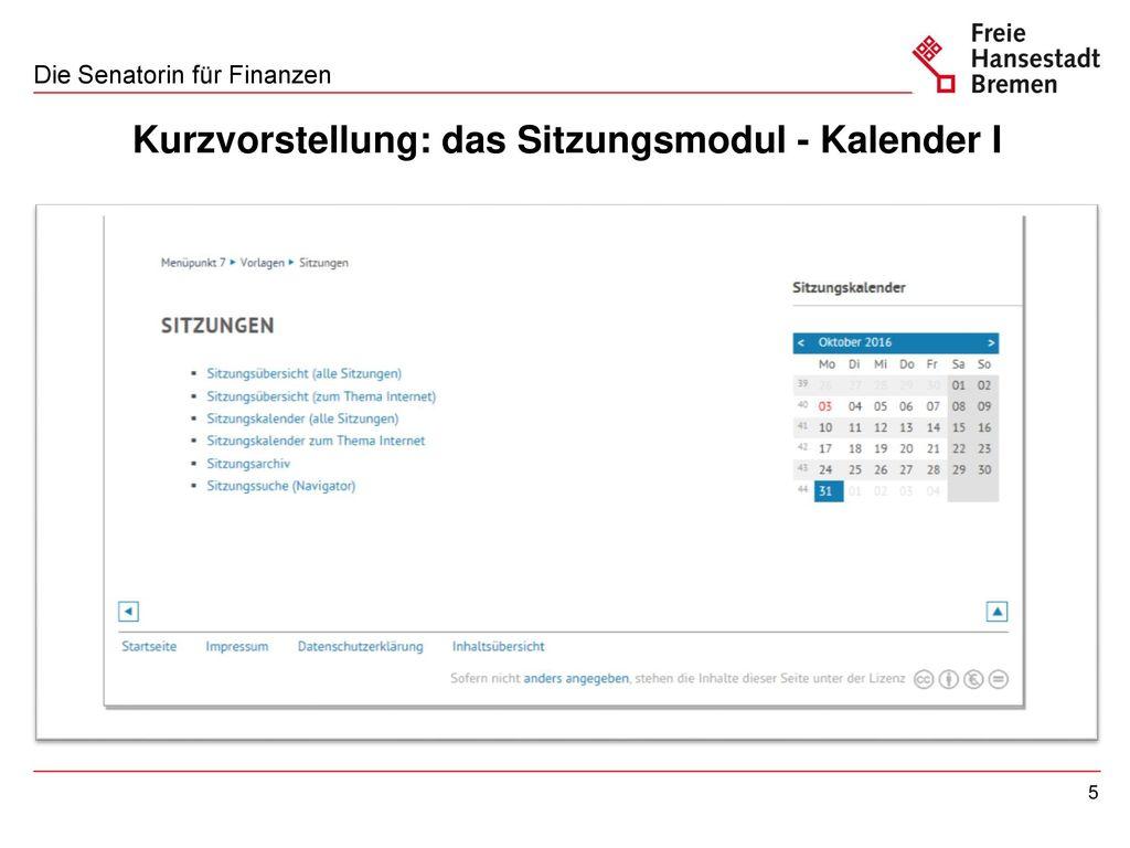 Kurzvorstellung: das Sitzungsmodul - Kalender II