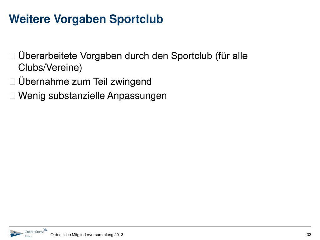 Weitere Vorgaben Sportclub