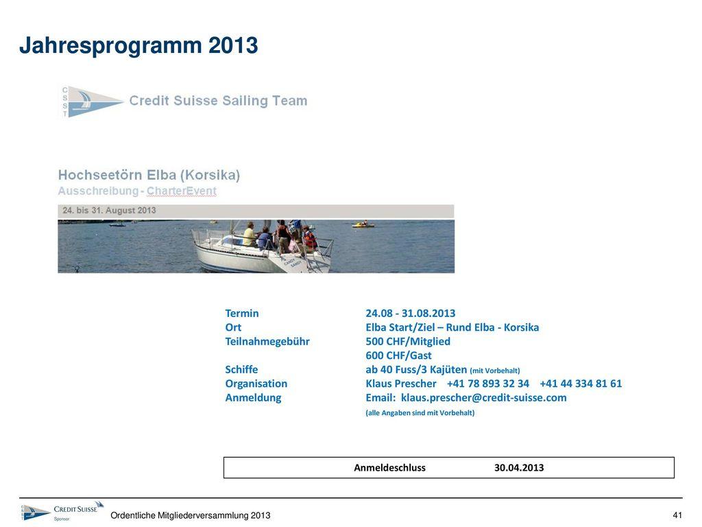 Jahresprogramm 2013 Termin 24.08 - 31.08.2013