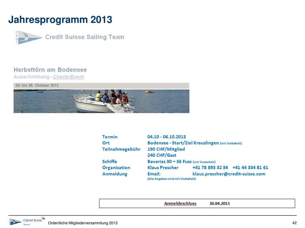 Jahresprogramm 2013 Ordentliche Mitgliederversammlung 2013