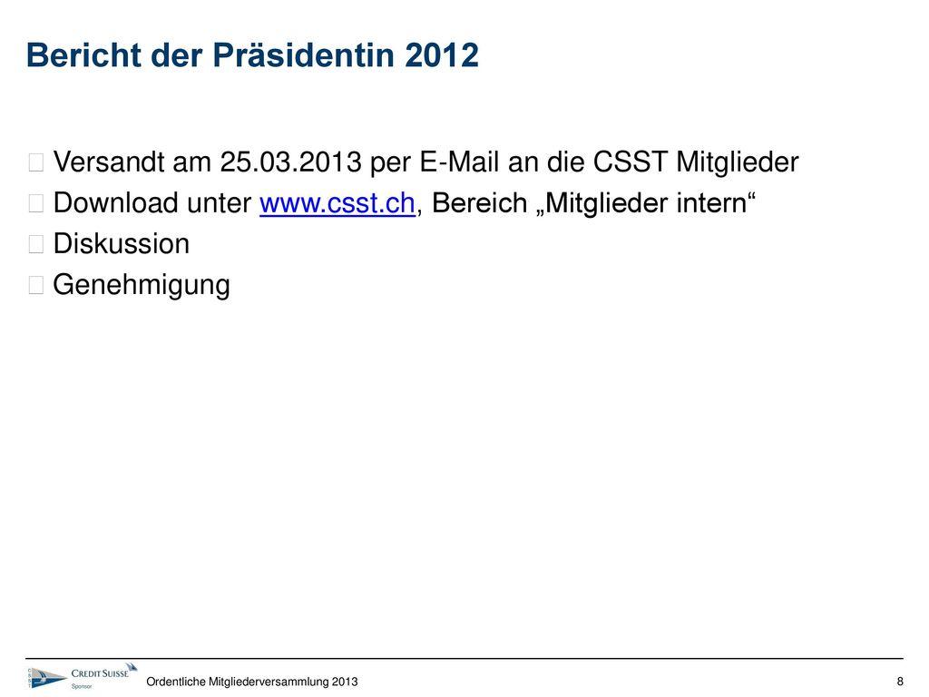 Bericht der Präsidentin 2012