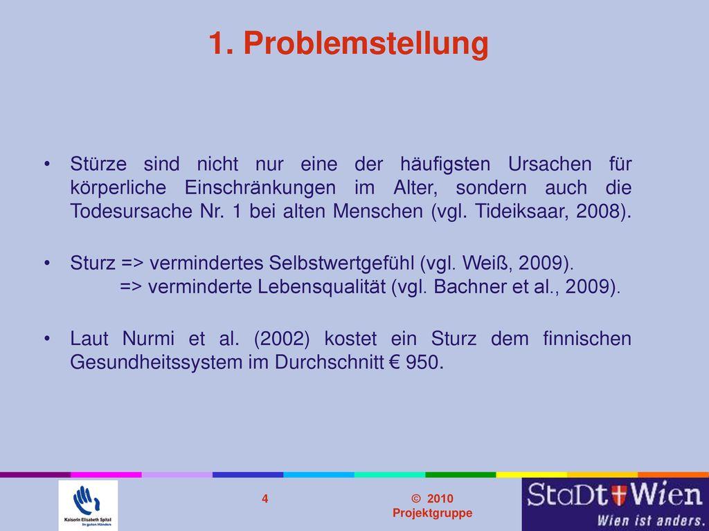 Problemstellung 1. Problemstellung.