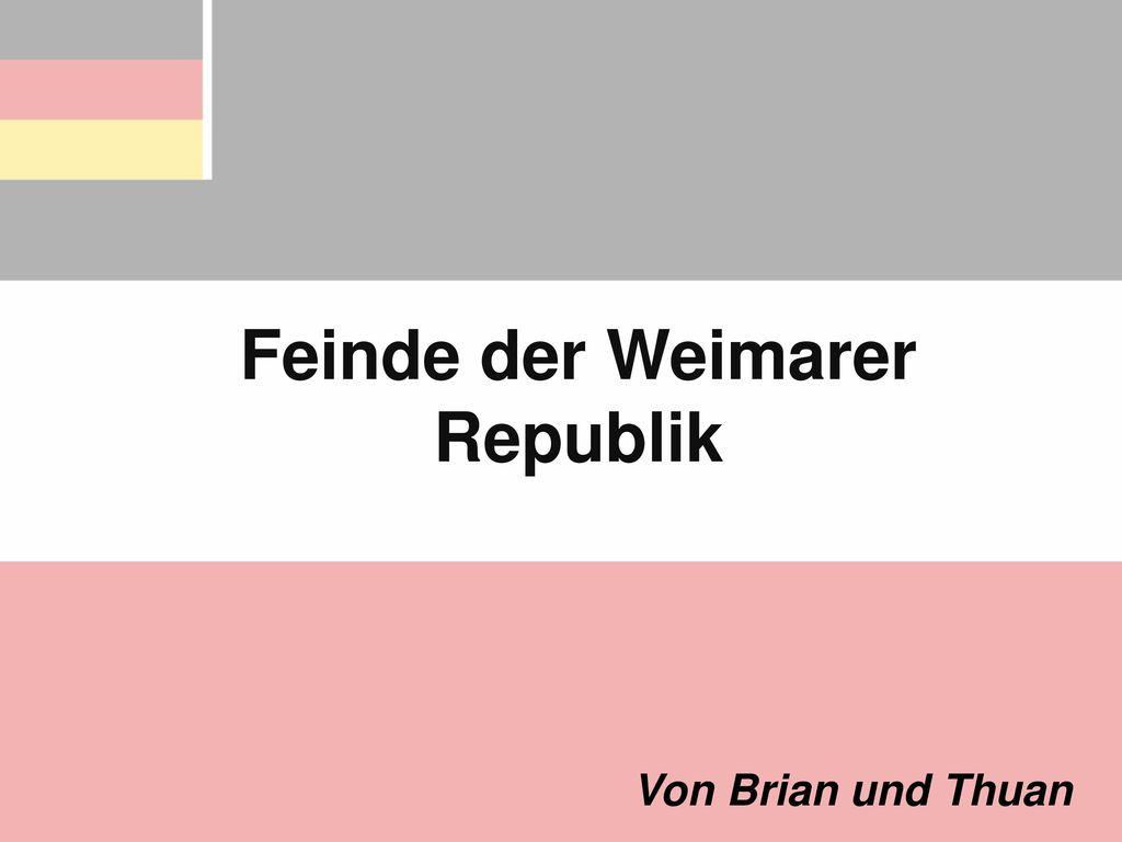 Feinde der Weimarer Republik
