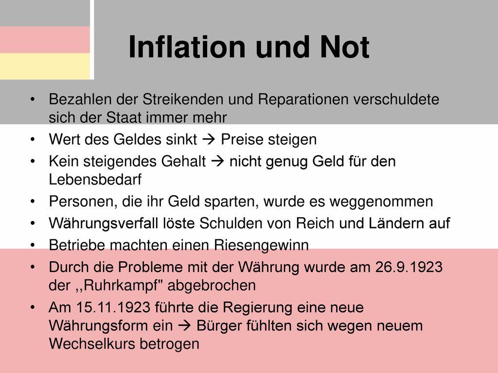 Inflation und Not Bezahlen der Streikenden und Reparationen verschuldete sich der Staat immer mehr.