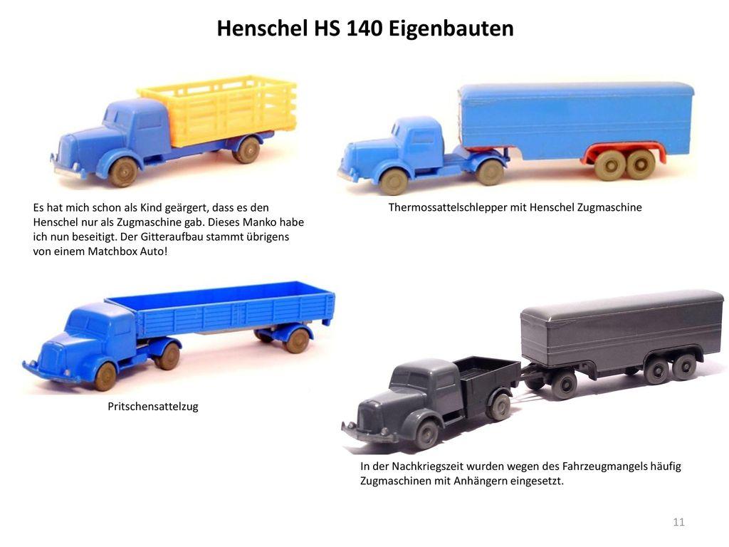 Henschel HS 140 Eigenbauten