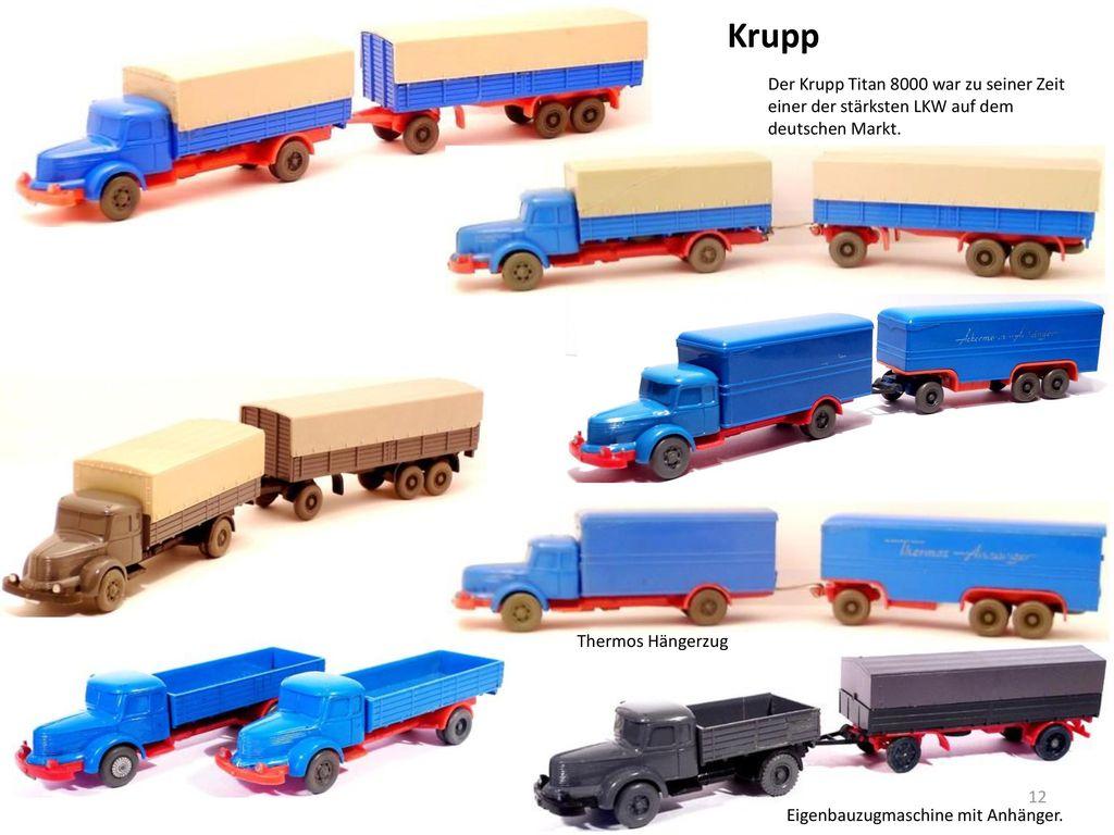 Krupp Der Krupp Titan 8000 war zu seiner Zeit einer der stärksten LKW auf dem deutschen Markt. Thermos Hängerzug.