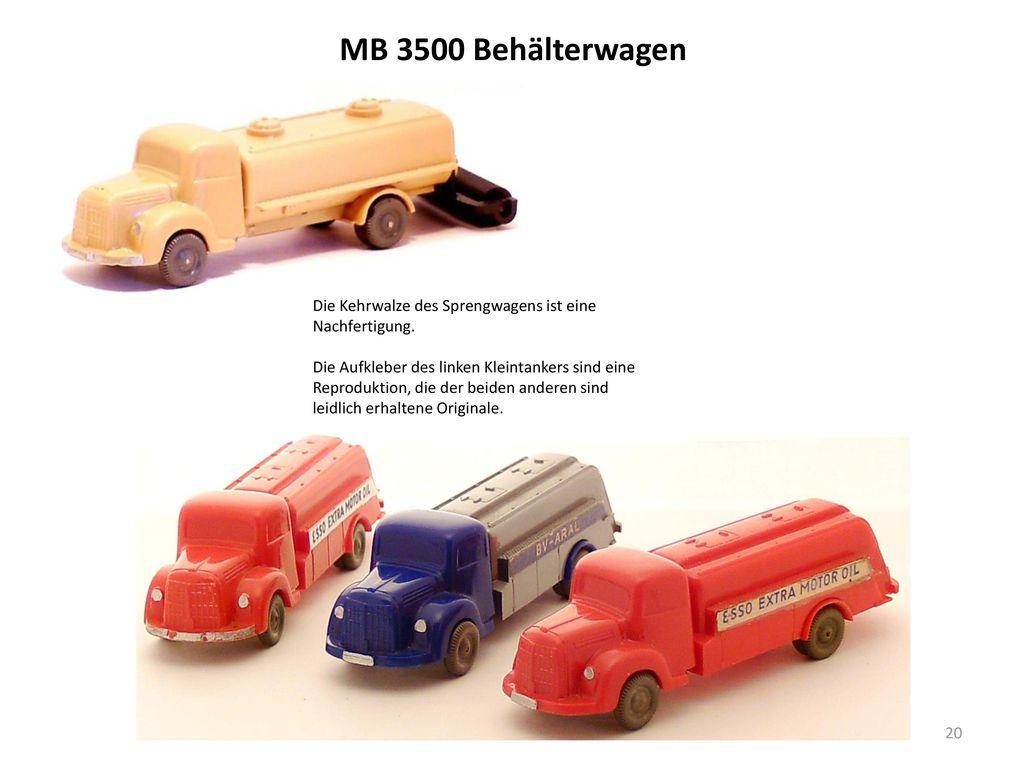 MB 3500 Behälterwagen Die Kehrwalze des Sprengwagens ist eine Nachfertigung.