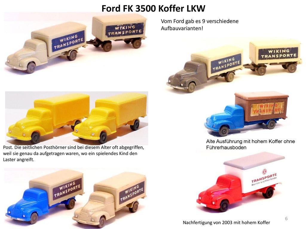 Ford FK 3500 Koffer LKW Vom Ford gab es 9 verschiedene Aufbauvarianten! Alte Ausführung mit hohem Koffer ohne Führerhausboden.