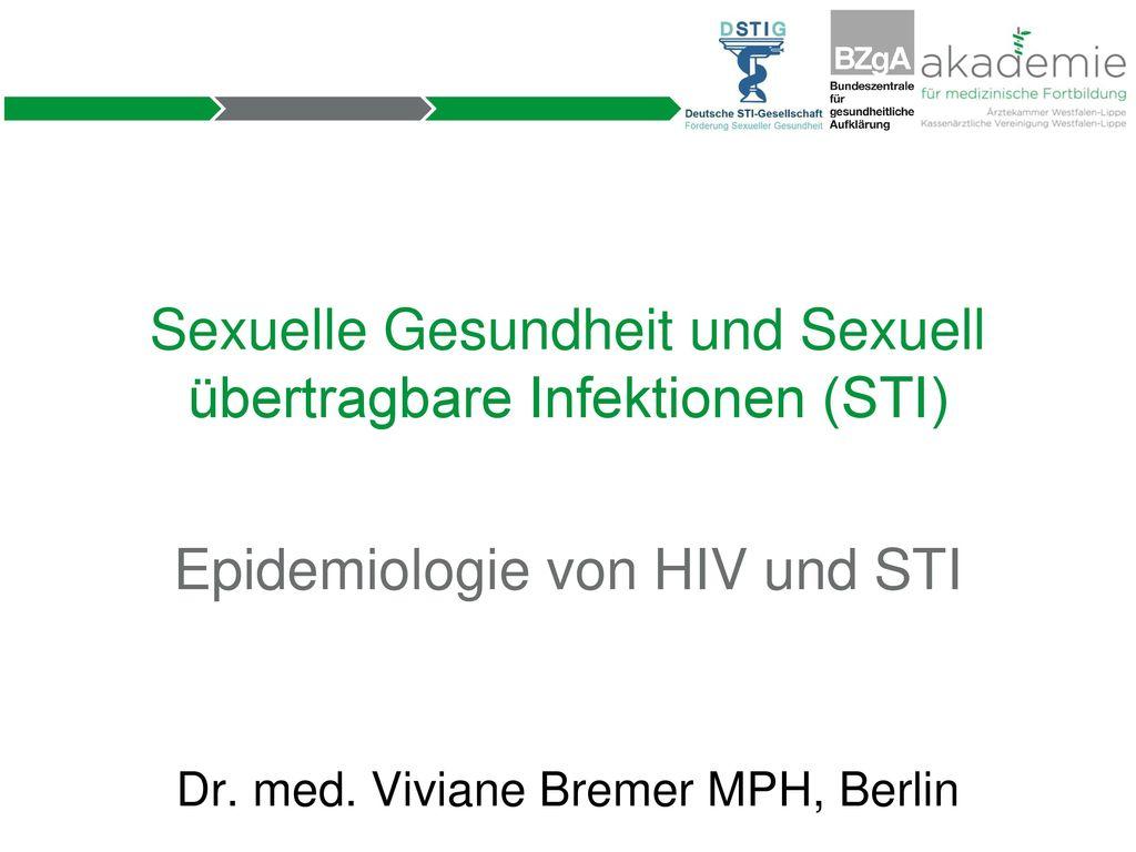 Sexuelle Gesundheit und Sexuell übertragbare Infektionen (STI)