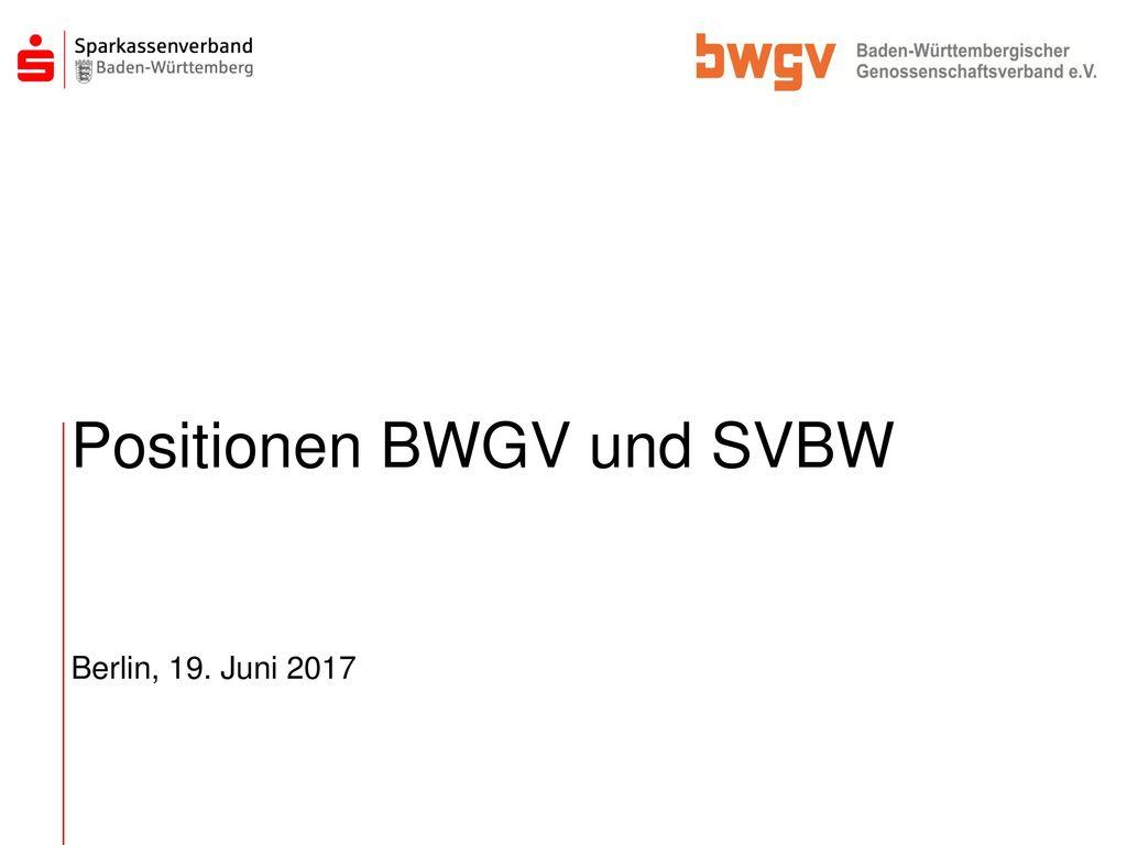 Positionen BWGV und SVBW