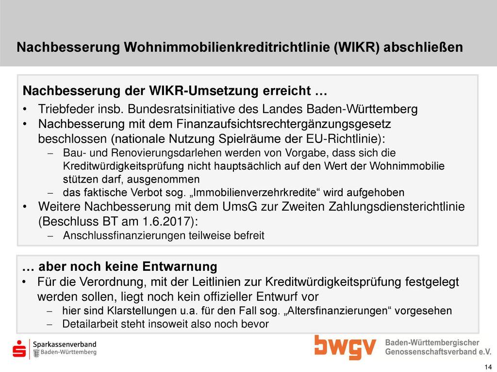 Nachbesserung Wohnimmobilienkreditrichtlinie (WIKR) abschließen
