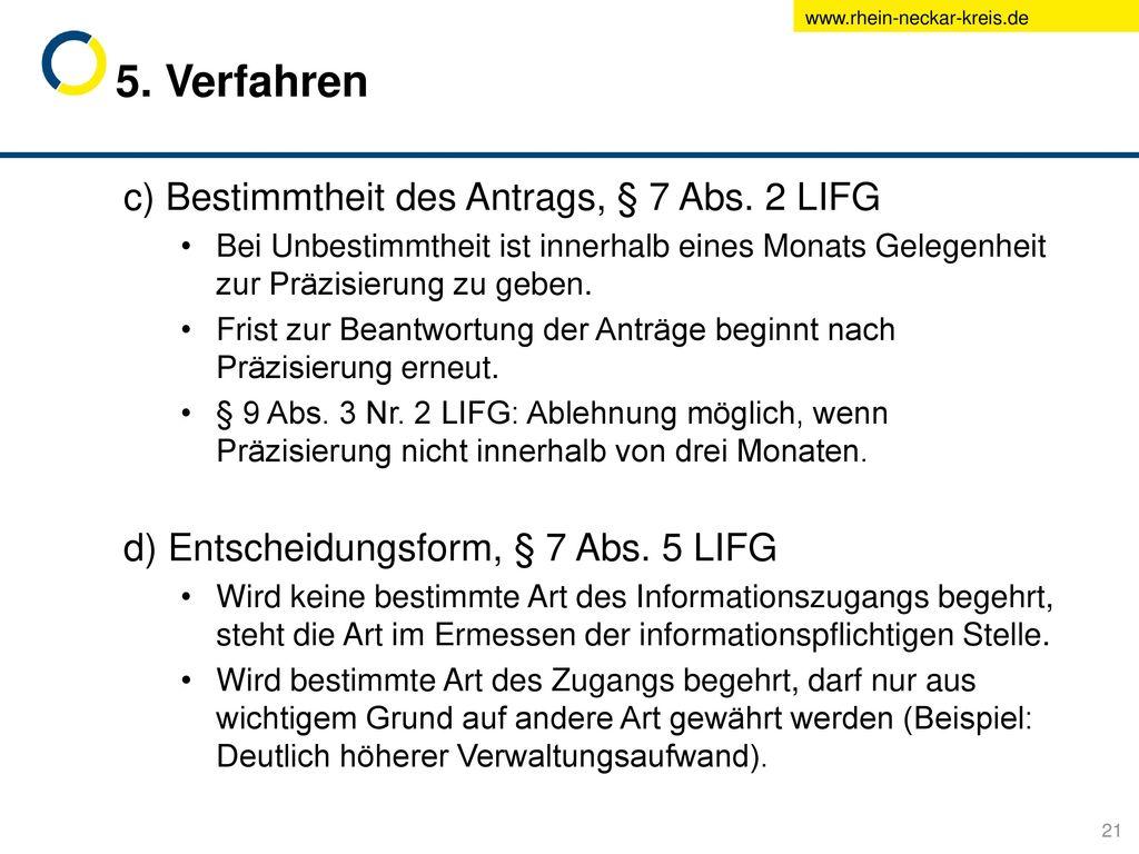 5. Verfahren c) Bestimmtheit des Antrags, § 7 Abs. 2 LIFG