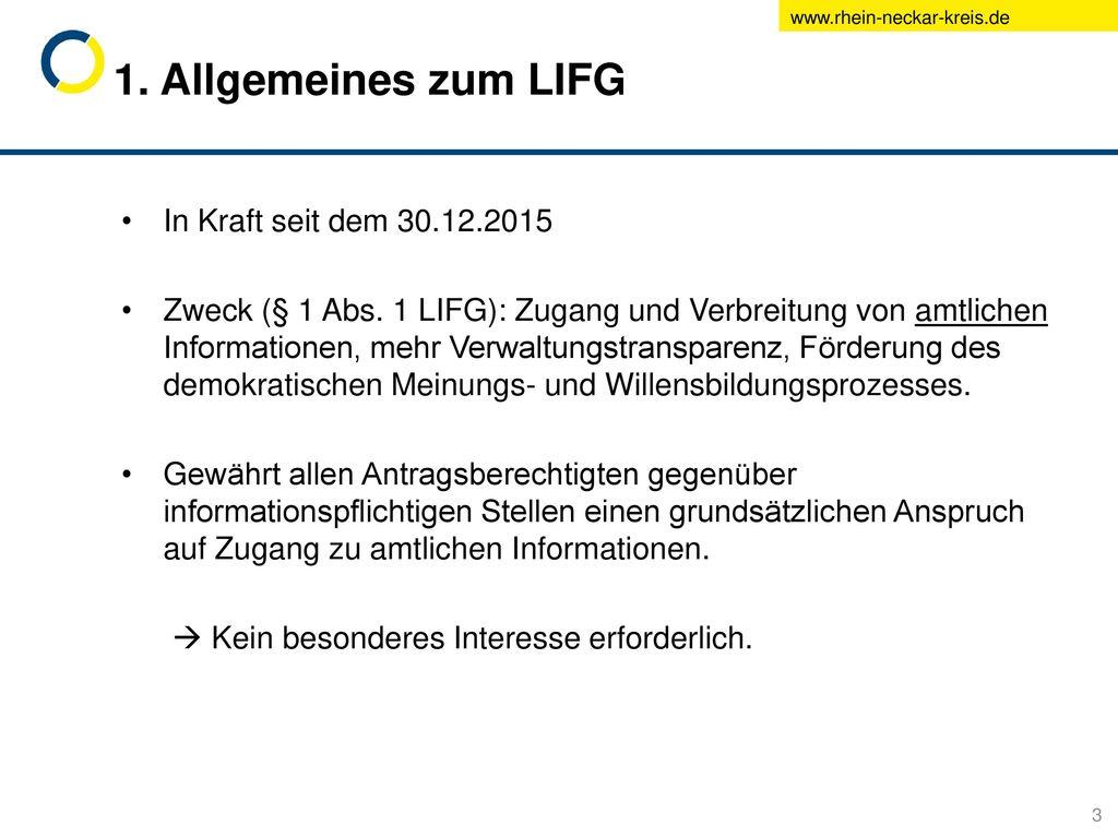 1. Allgemeines zum LIFG In Kraft seit dem 30.12.2015