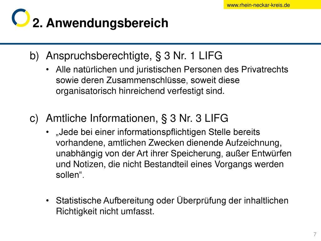 2. Anwendungsbereich Anspruchsberechtigte, § 3 Nr. 1 LIFG