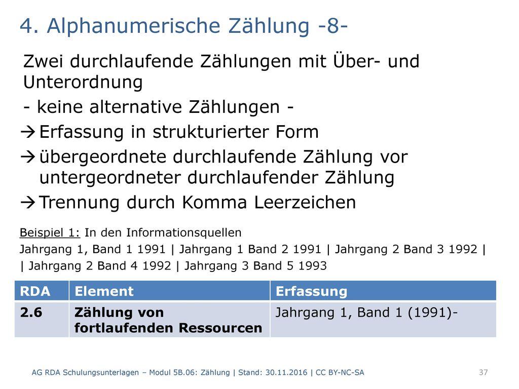 4. Alphanumerische Zählung -8-