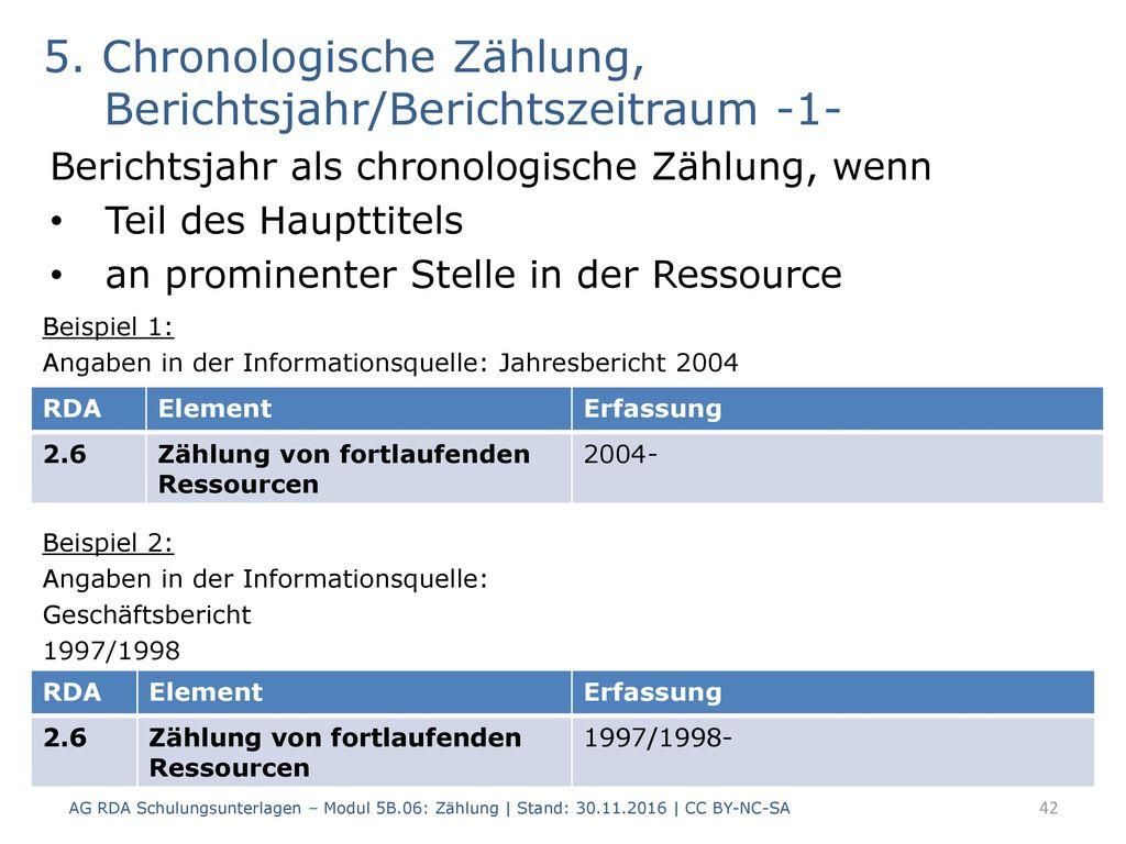 5. Chronologische Zählung, Berichtsjahr/Berichtszeitraum -1-