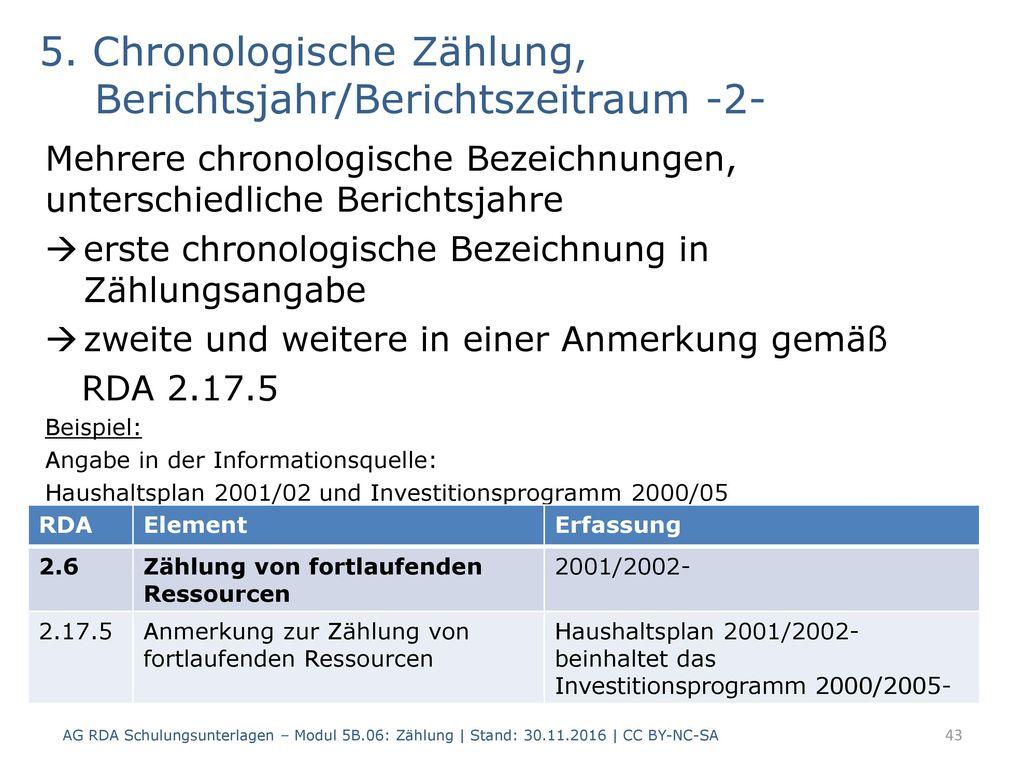 5. Chronologische Zählung, Berichtsjahr/Berichtszeitraum -2-