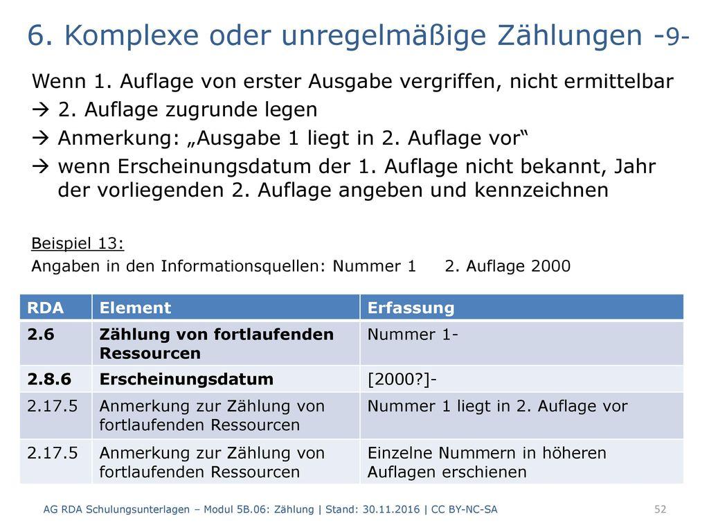 6. Komplexe oder unregelmäßige Zählungen -9-