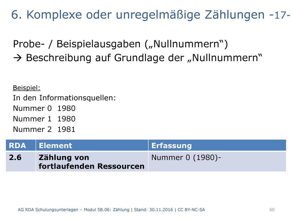 6. Komplexe oder unregelmäßige Zählungen -17-