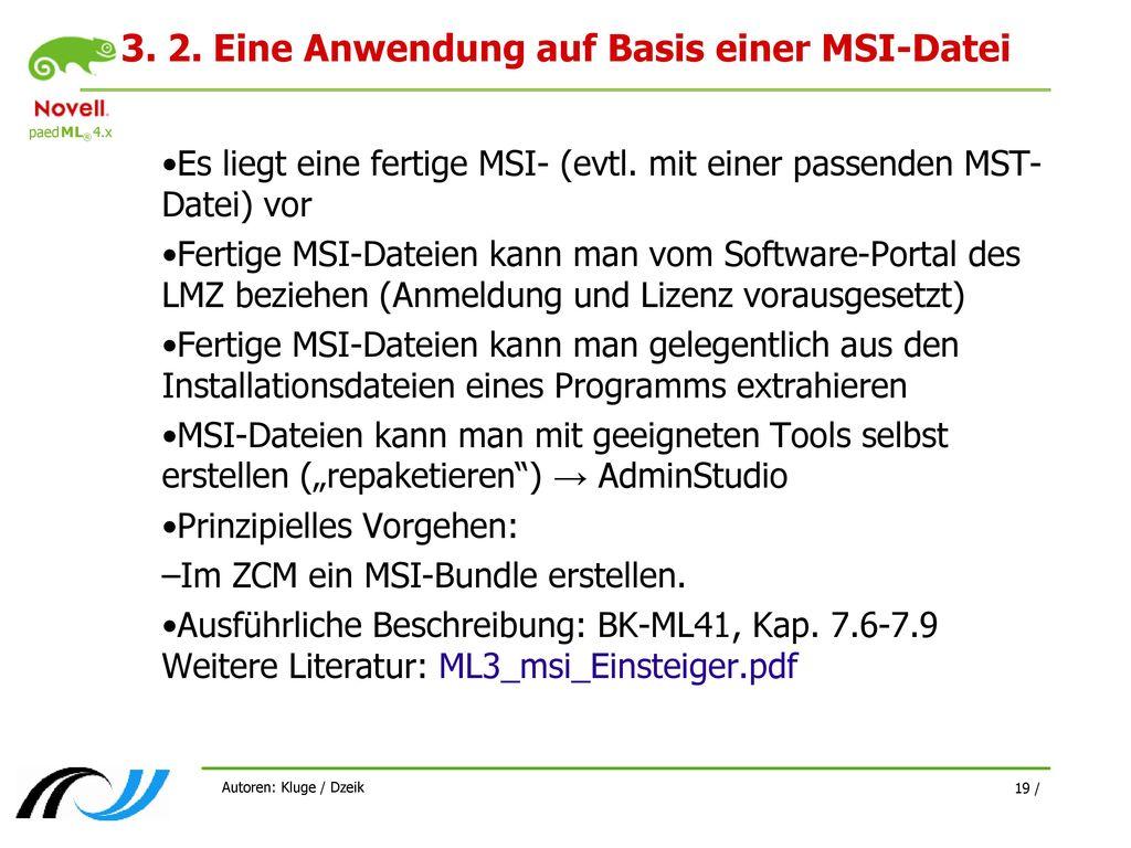 3. 2. Eine Anwendung auf Basis einer MSI-Datei