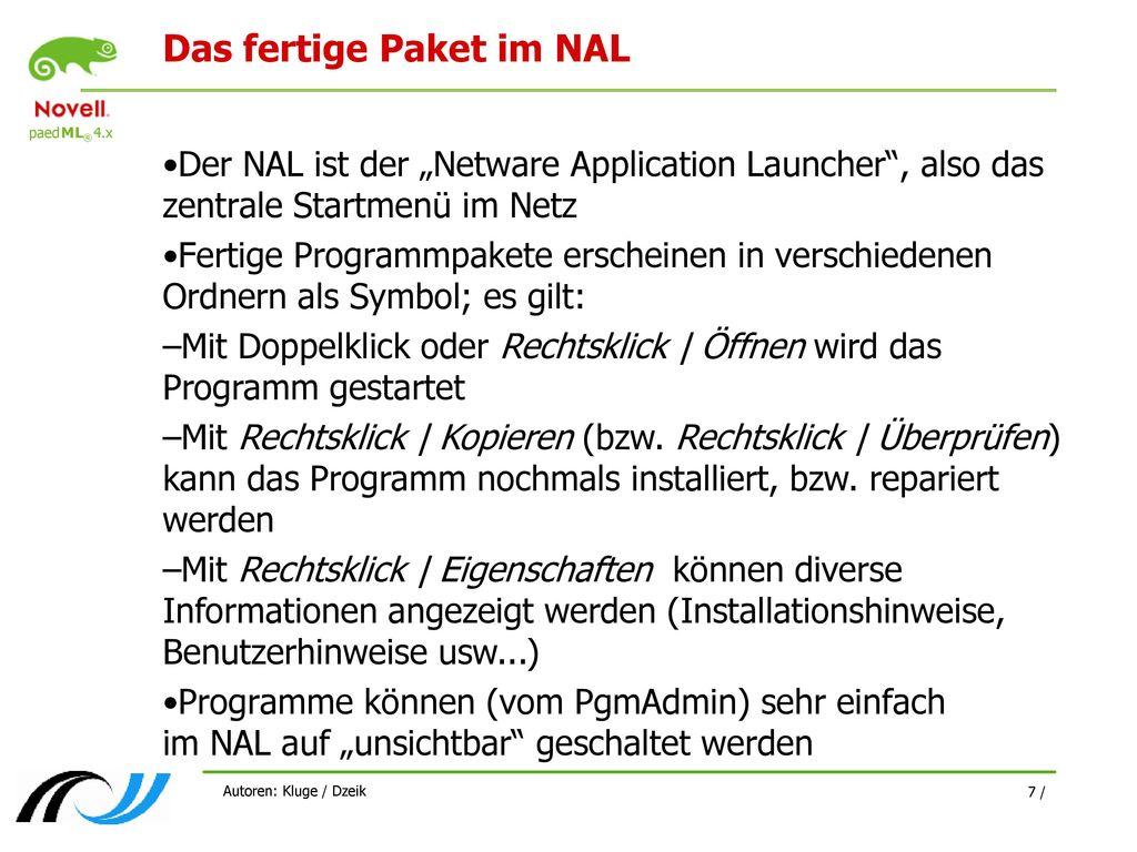 Das fertige Paket im NAL
