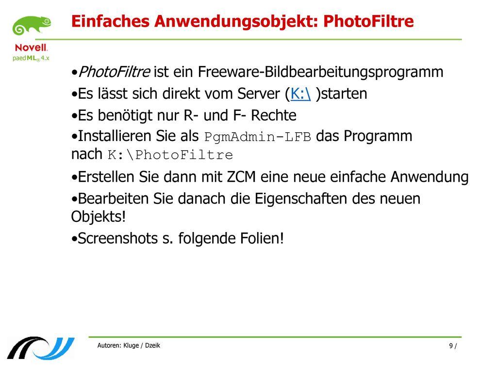 Einfaches Anwendungsobjekt: PhotoFiltre