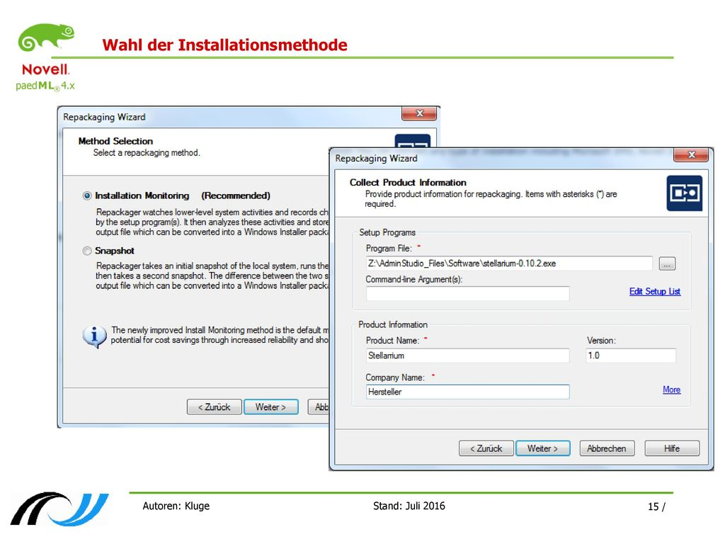 Wahl der Installationsmethode