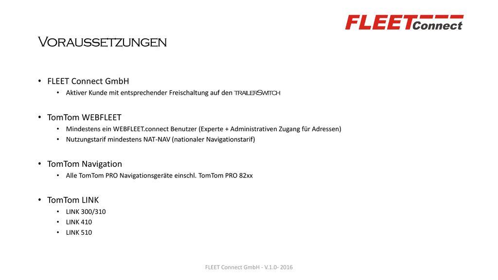 Voraussetzungen FLEET Connect GmbH TomTom WEBFLEET TomTom Navigation